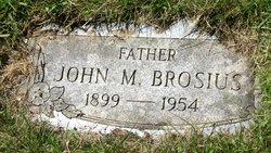John M Brosius