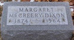 Margaret <i>McCreery</i> Dixon