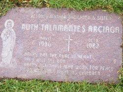Ruth <i>Talamantes</i> Arciaga