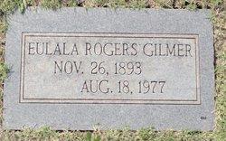 Eulala <i>Rogers</i> Gilmer