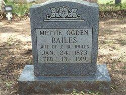 Mettie <i>Ogden</i> Bailes