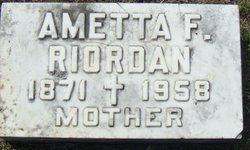 Ametta F Riordan