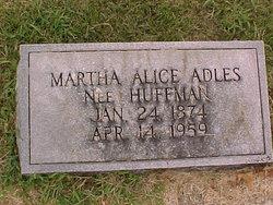 Martha Alice <i>Huffman</i> Adles