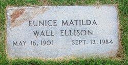Eunice Matilda <i>Wall</i> Ellison