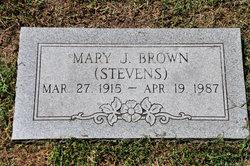 Mary J <i>Stevens</i> Brown