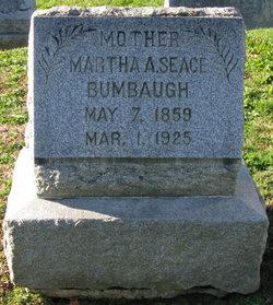 Martha A <i>Seace</i> Bumbaugh