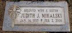 Judith Jane Judy <i>Zakrzewski</i> Mihalski