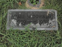 Mamie <i>Murphy</i> Downing
