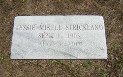 Jessie Mae <i>Mikell</i> Strickland