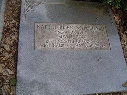 Kate H <i>Burress</i> Pollard