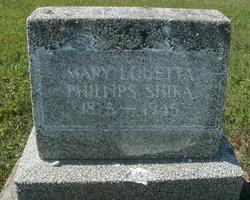 Mary Loretta <i>Phillips</i> Shira
