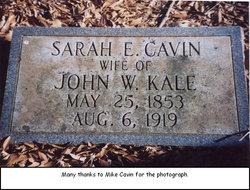Sarah Elizabeth <i>Cavin</i> Kale