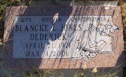 Blanche Louise <i>Jones</i> Dederick