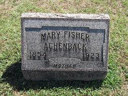 Mary <i>Fisher</i> Achenback