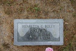 Henrietta C <i>Boley</i> Brown