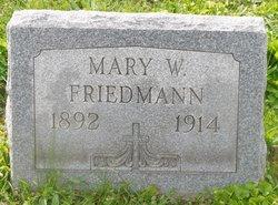 Mary W Friedmann