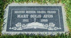 Mary <i>Solis</i> Ayon