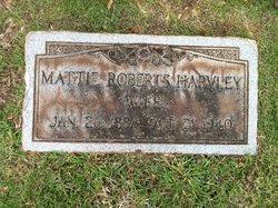 Mattie <i>Roberts</i> Harvley