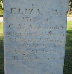 Eliza A. <i>True</i> Alexander