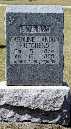 Caroline Emily <i>Landon</i> Hutchens