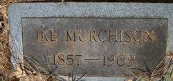 Isaac W. Ike Murchison