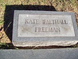 Kate <i>Walthall</i> Freeman