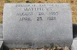 Brancie <i>Daniel</i> Matthews