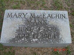 Mary <i>MacEachin</i> Mann