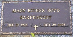 Mary Esther <i>Boyd</i> Barfknecht