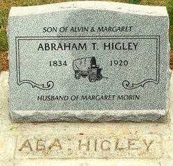 Abraham T Abe Higley