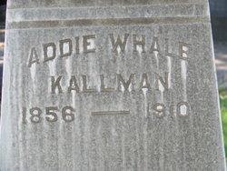 Addie <i>Whale</i> Kallman