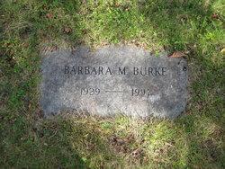 Barbara M Burke