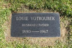 Louis Louie Votroubek