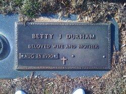 Betty J. <i>Blackledge</i> Durham