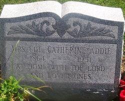 Col Catherine Kate <i>McLaughlan</i> Addie, Mrs