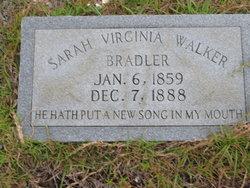 Sarah Virginia <i>Bradler</i> Walker