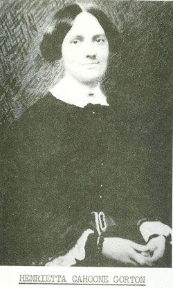 Henrietta <i>Cahoone</i> Gorton