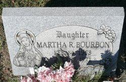 Martha R. Bourbon