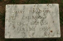 Mary <i>Thompson</i> Callaway