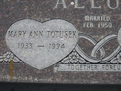 Mary Ann <i>Totusek</i> Allum