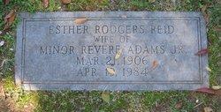 Esther Rodgers <i>Reid</i> Adams