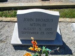 John Broadus JOHNNY Aiton, III