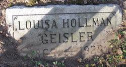 Louisa <i>Hollman</i> Geisler