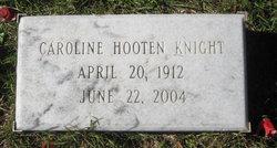 Caroline <i>Hooten</i> Knight
