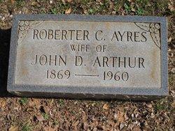 Roberta Charlotte Roberter <i>Ayres</i> Arthur