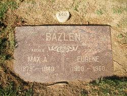 Max August Maxie Bazlen