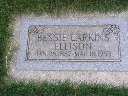 Elizabeth Bessie <i>Larkins</i> Ellison