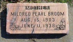 Mildred Pearl <i>Upton</i> Broom