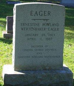 Ernestine Rowland <i>Wertenbaker</i> Eager
