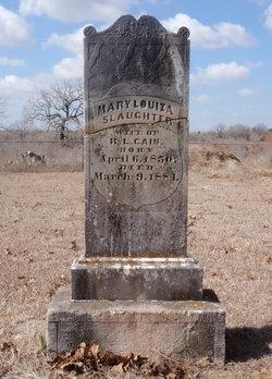 Mary Louiza <i>Slaughter</i> Cain